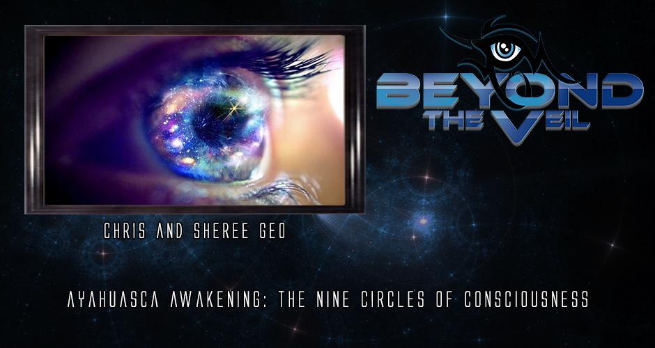 Ayahuasca Awakening : The Nine Circles of Consciousness
