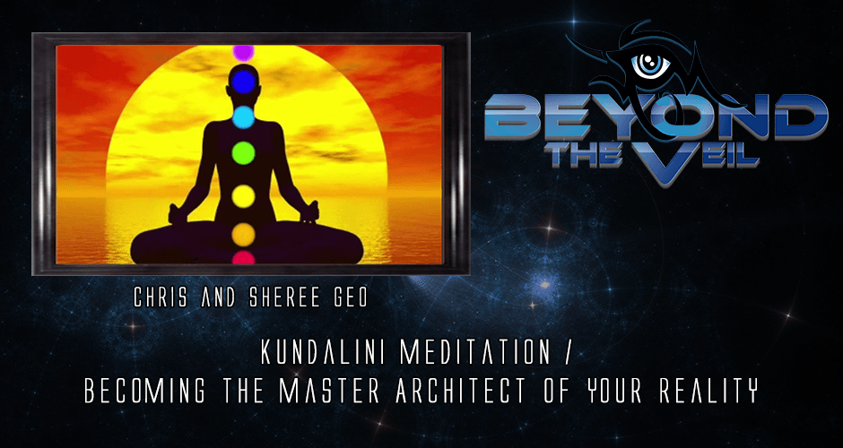 Kundalini Meditation and Becoming The Master Architect of Your Reality