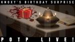 Knoxy's Birthday Surprise