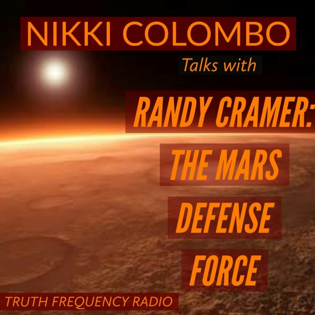 RANDY CRAMER: THE MARS DEFENSE FORCE : TFR LIVE : Truth Frequency Radio